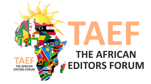THE AFRICAN EDITORS FORUM